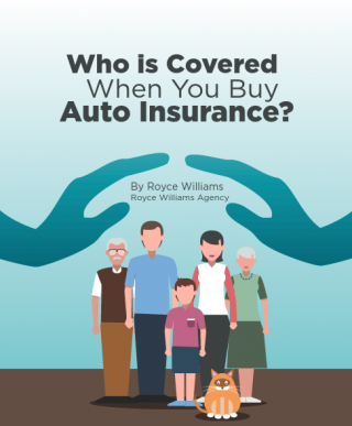Who is Covered When You Buy Auto Insurance?